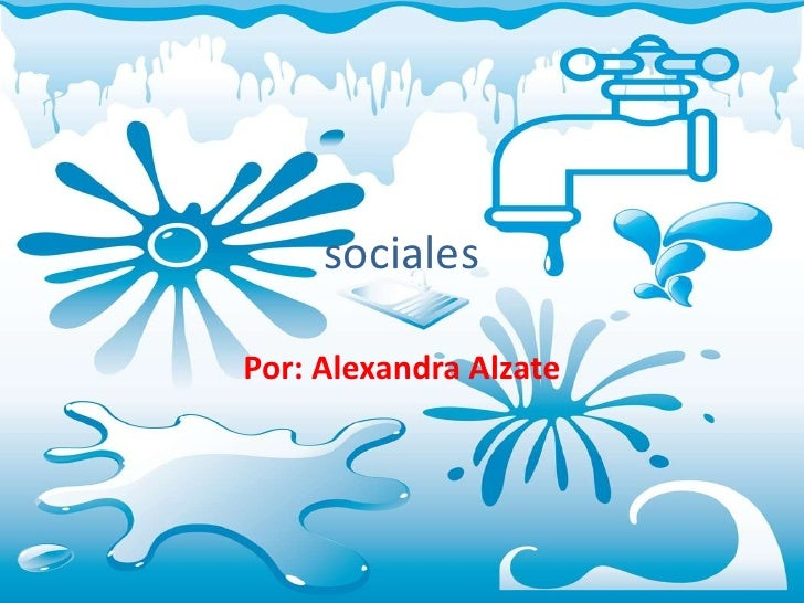 sociales<br />Por: Alexandra Alzate<br />