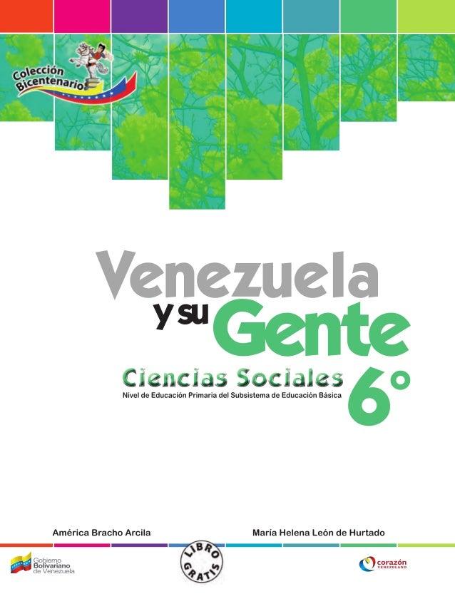 NUESTROS PROPÓSITOS • El libro Venezuela y su Gente se distancia del texto escolar tradicional en que conceptos y descripc...