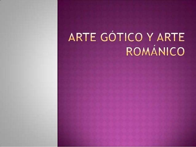 GOTICAS   ROMANICAS