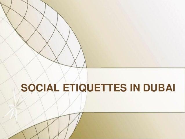 Social etiquettes in dubai social etiquettes in dubai 1 638gcb1393632270 reheart Choice Image