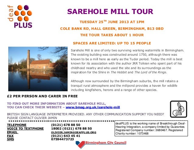 SAREHOLE MILL TOUR£2 PER PERSON AND CARER IN FREETO FIND OUT MORE INFORMATION ABOUT SAREHOLE MILL,YOU CAN CHECK THEIR WEBS...