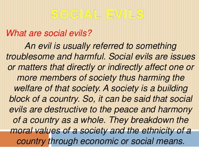 essay on social evils in pakistan Organization in pakistan, found that pakistan studies textbooks in india's evil designs against pakistan' in pakistan – urdu, english, social.