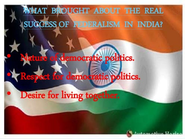 Federalism The Legend Of India