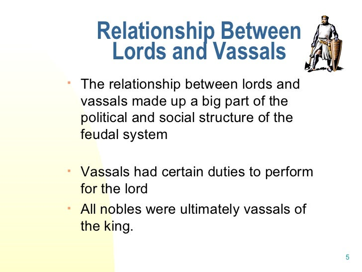 middle ages lords and vassals relationship