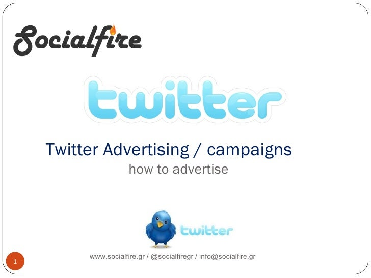 Twitter Advertising / campaigns   how to advertise www.socialfire.gr   @socialfiregr www.socialfire.gr / @socialfiregr / ...