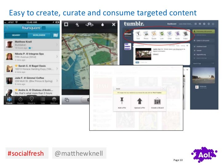 Easy to create, curate and consume targeted content#socialfresh   @matthewknell                                           ...