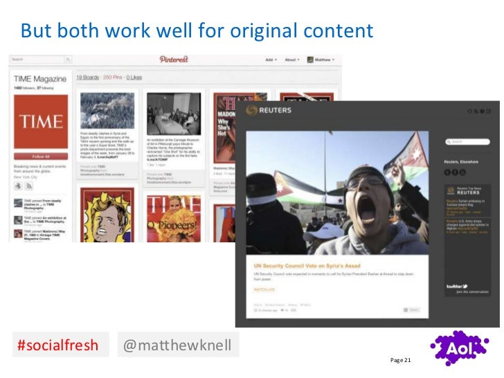 But both work well for original content#socialfresh   @matthewknell                                          Page 21