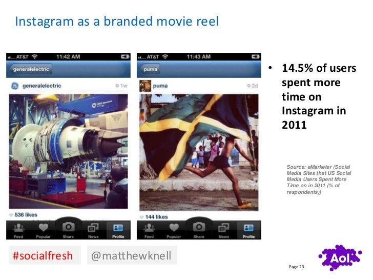 Instagram as a branded movie reel                                    • 14.5% of users                                     ...