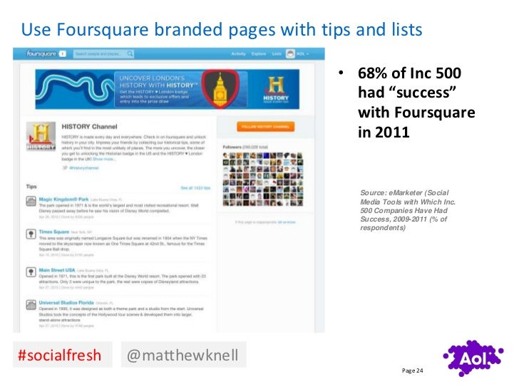 Use Foursquare branded pages with tips and lists                                     • 68% of Inc 500                     ...