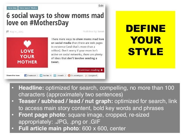 DEFINE YOUR STYLE • Headline: optimized for search, compelling, no more than 100 characters (approximately two sentences)...
