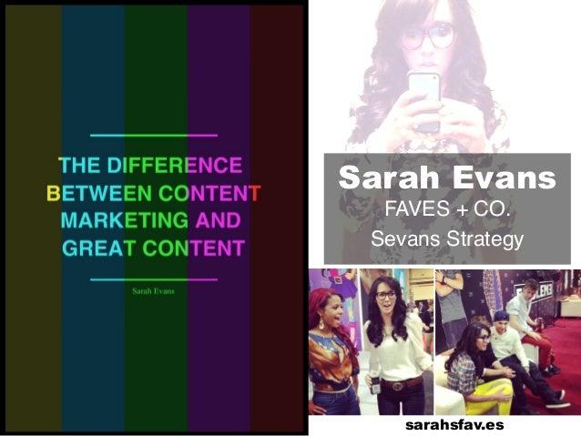 Sarah Evans FAVES + CO. ! Sevans Strategy! sarahsfav.es