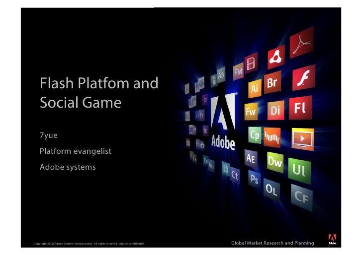 Flash Platfom and     Social Game                                                                                         ...