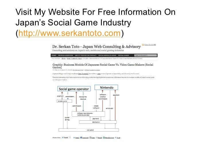 Visit My Website For Free Information OnJapan's Social Game Industry(http://www.serkantoto.com)