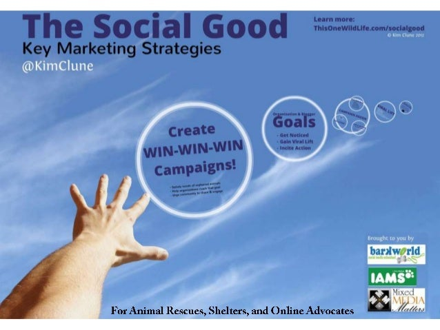 The Social Good: Marketing Strategies for Animal Rescues, Shelters, and Online Advocates