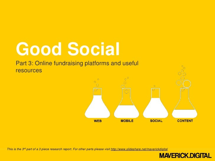 Good Social      Part 3: Online fundraising platforms and useful      resourcesThis is the 3rd part of a 3 piece research ...