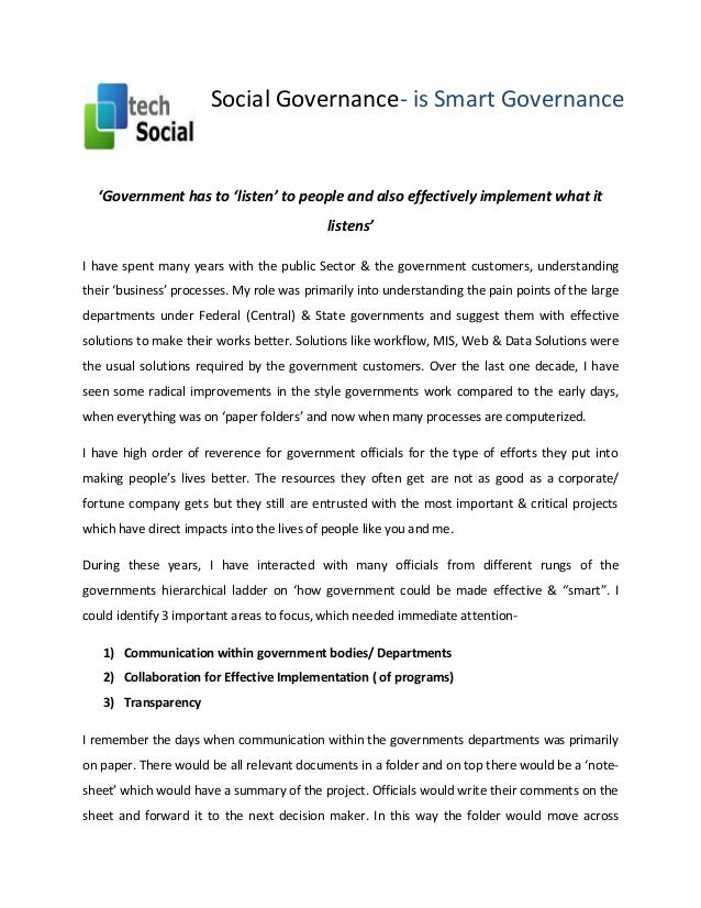 Social Governance- is Smart Governance  'Government has to 'listen' to people and also effectively implement what it liste...