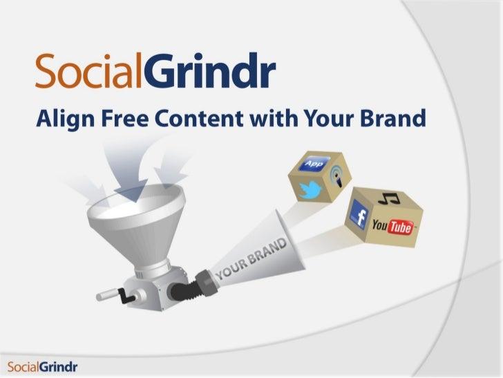SocialGrindr General Info