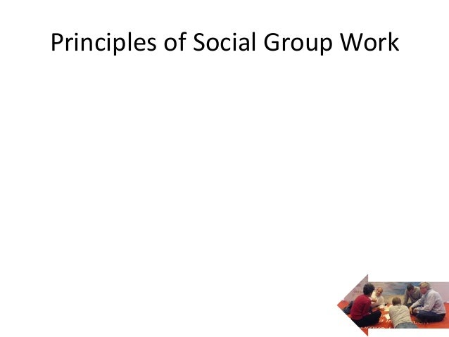 Principles of Social Group Work