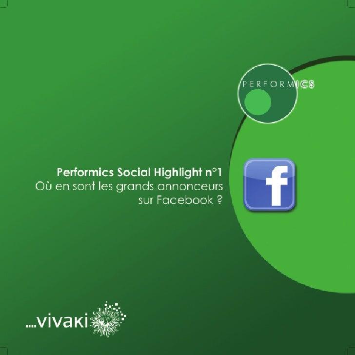 Performics - Etude sur Facebook et les grands annonceurs de l'Internet