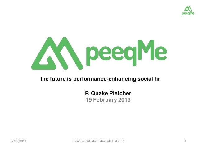 the future is performance-enhancing social hr                                P. Quake Pletcher                            ...