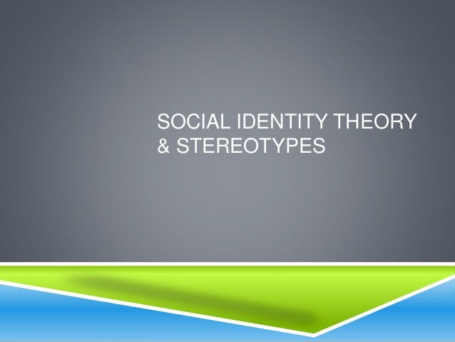 social discrimination identity and stereotyping Prejudice and discrimination against others can be based on gender, race, ethnicity, social class, sexual orientation, or a variety of other social identities in-group's who feel threatened may blame the out-groups for their plight, thus using the out-group as a scapegoat for their frustration.