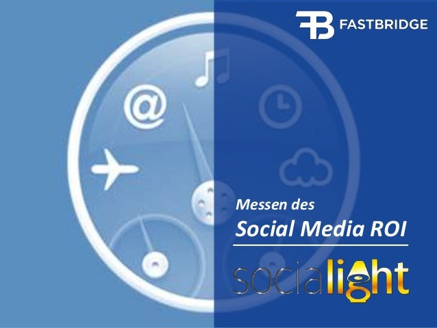 1  1  Messen des  Social Media ROI