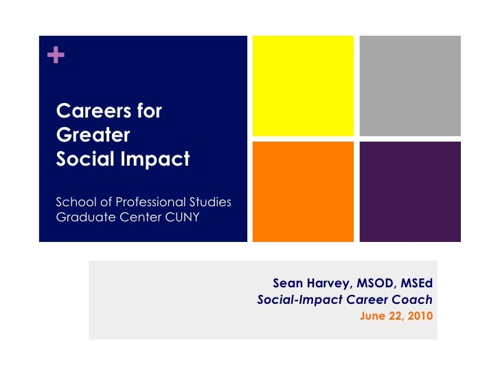 + Careers for Greater Social Impact  School of Professional Studies Graduate Center CUNY                                  ...