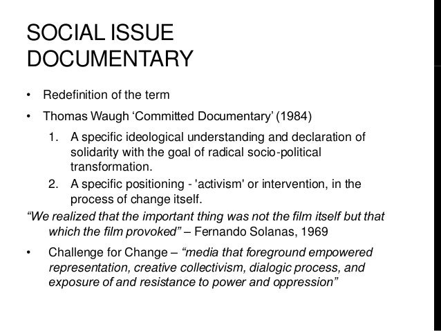 7. SOCIAL ISSUE DOCUMENTARY ...
