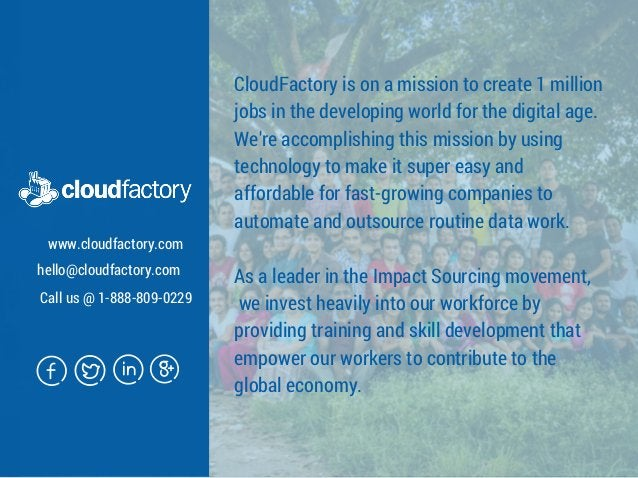 CloudFactory is on a mission to create 1 million jobs in the developing world for the digital age. We're accomplishing thi...