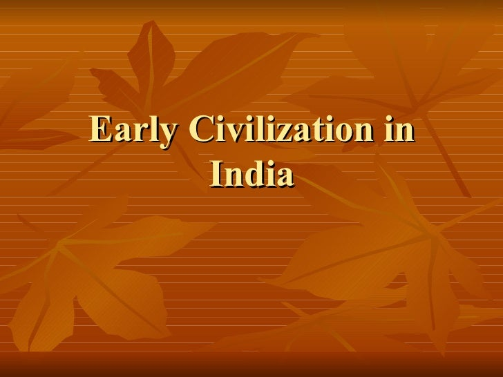 indian civilization Test and improve your knowledge of ancient indian civilization with fun multiple choice exams you can take online with studycom.
