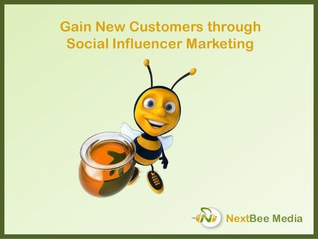 NextBee Media Gain New Customers through Social Influencer Marketing