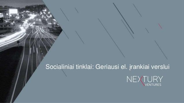 Socialiniai tinklai: Geriausi el. įrankiai verslui