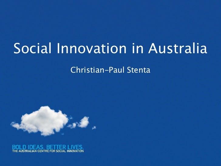 Social Innovation in Australia        Christian-Paul Stenta