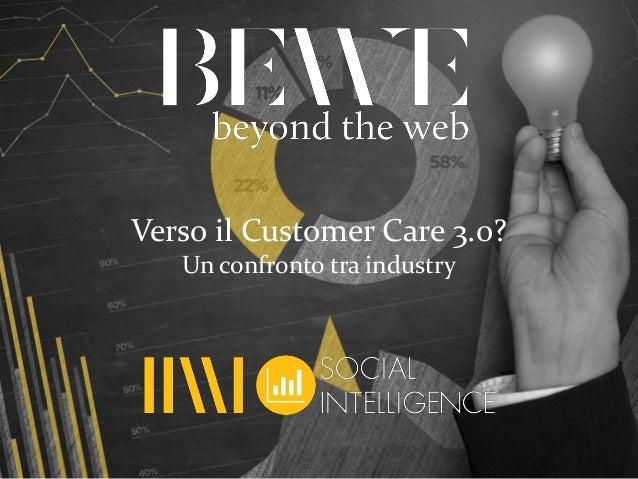 Verso il Customer Care 3.0?Un confronto tra industry