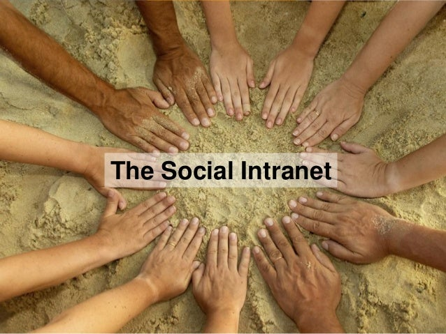 1 The Social Intranet