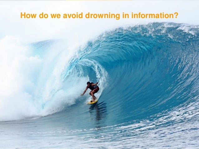 "It's not information overload. It's filter failure. Clay Shirky "" ""Illustration from The Economist"