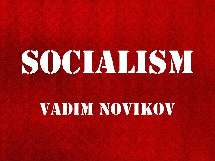 SocialiSm Vadim NoVikoV