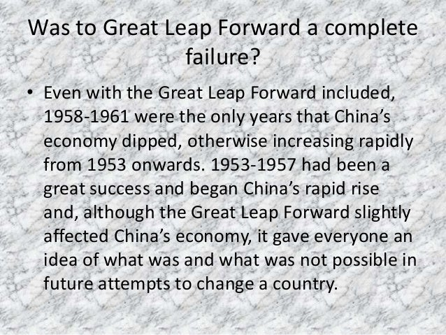 great leap forward essay Need writing essay about great leap forward buy your non-plagiarized college paper and have a+ grades or get access to database of 9 great leap forward essays samples.