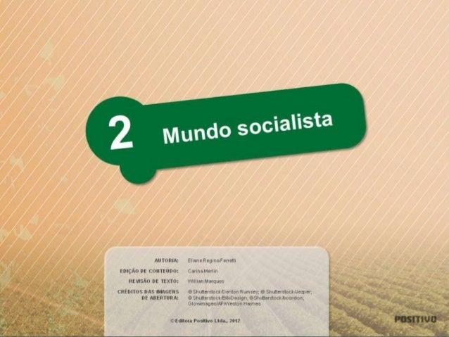 Mundo socialista @GEO1239  Para visualizar este conteúdo digital, é preciso ter instalado o plugin Slides de Aula, disponí...