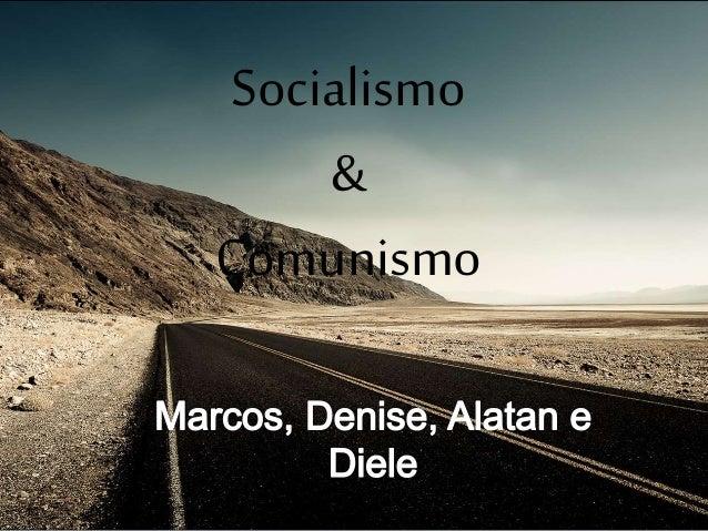 Socialismo & Comunismo