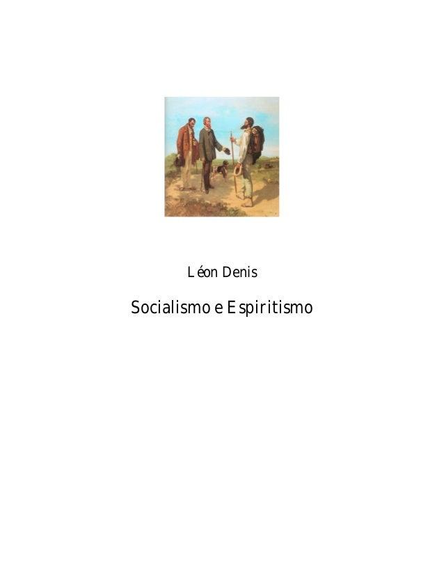 www.autoresespiritasclassicos.com  Léon Denis  Socialismo e Espiritismo