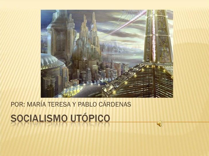 POR: MARÍA TERESA Y PABLO CÁRDENAS