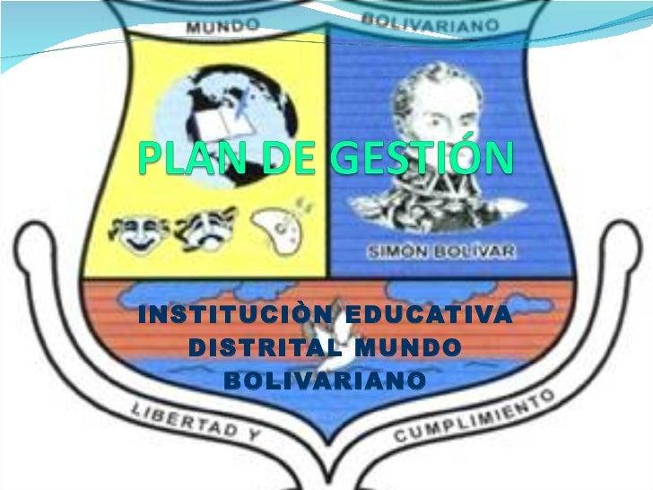 INSTITUCIÒN EDUCATIVA DISTRITAL MUNDO BOLIVARIANO