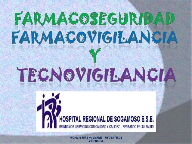 MONICA MIREYA GOMEZ - REGENTE DEFARMACIA
