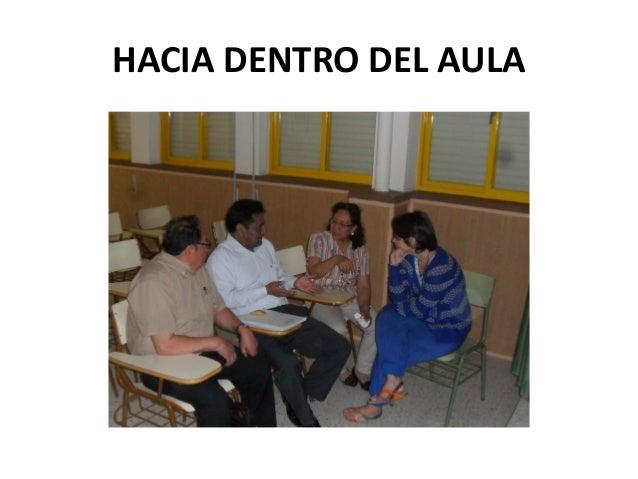 HACIA DENTRO DEL AULA