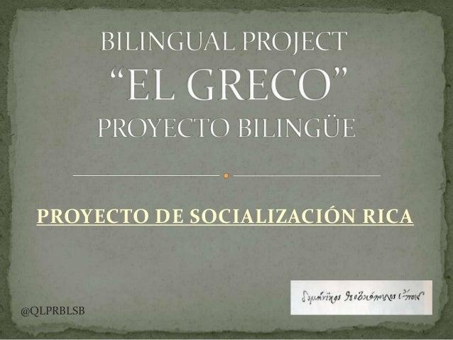 PROYECTO DE SOCIALIZACIÓN RICA @QLPRBLSB