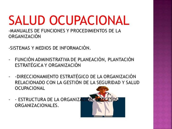 SALUD OCUPACIONAL-MANUALES DE FUNCIONES Y PROCEDIMIENTOS DE LAORGANIZACIÓN-SISTEMAS Y MEDIOS DE INFORMACIÓN.- FUNCIÓN ADMI...