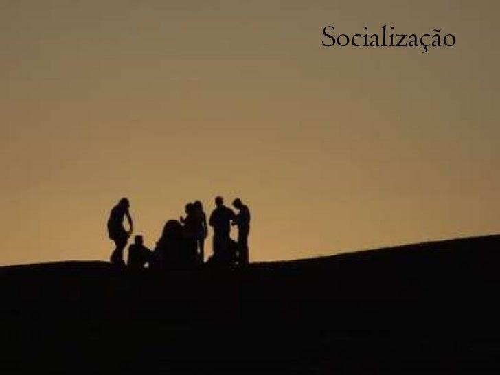 Socialização<br />