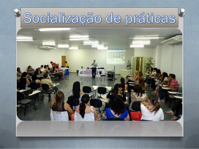 Socialização de práticas pedagógicas 2014