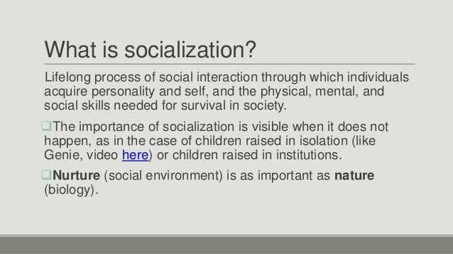 socialization is a lifelong process discuss
